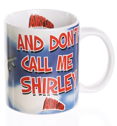 Airplane Don't Call Me Shirley Mug £4.99