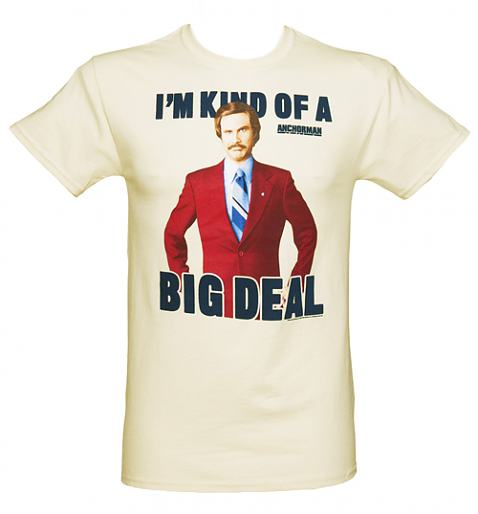Men's Ecru I'm Kind Of A Big Deal Anchorman T-Shirt £24.99