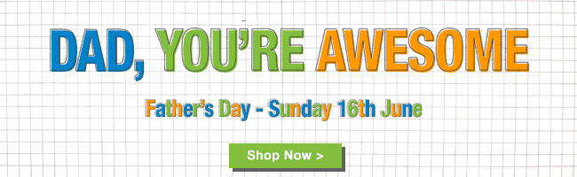 Fathers Day - Shop Now